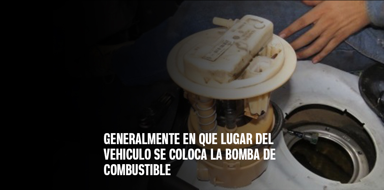 Bomba de Combustible: Qué es, dónde se coloca y cuál es su importancia en tu vehículo