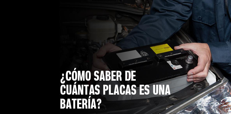 Cómo saber de cuántas placas es una batería
