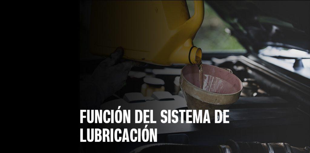 Función del sistema de lubricación