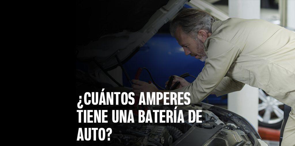 Cuántos amperes tiene una batería de auto