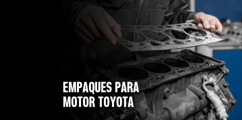 Empaques para motor Toyota