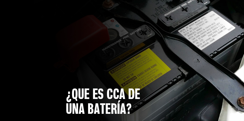 Qué es CCA de una batería