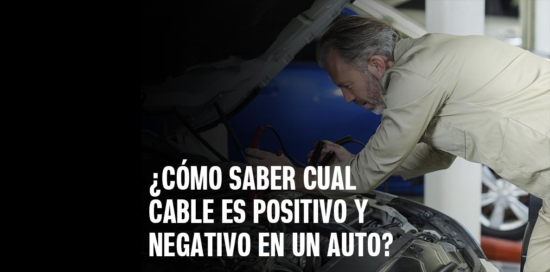 Cómo saber cuál cable es positivo y negativo en un auto